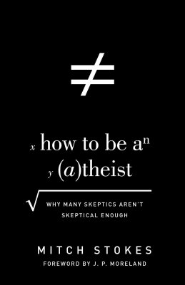 how_to_be_an_atheist